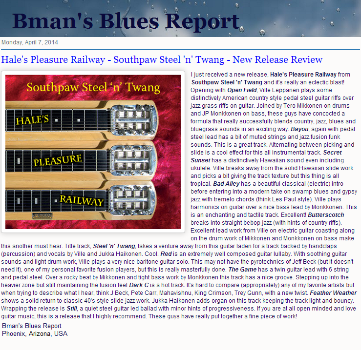Bman's Blues Report (USA) 7.4.2014