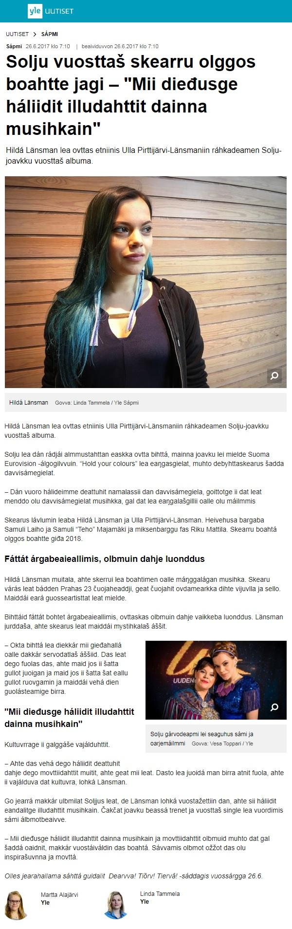 Yle Sápmi, Solju vuosttaš skearru olggos boahtte jagi – Mii dieđusge háliidit illudahttit dainna musihkain' (Finland), 26.6.2017
